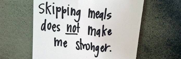 No skipping meals