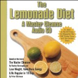 The Lemonade Diet / A Master Cleanse CD