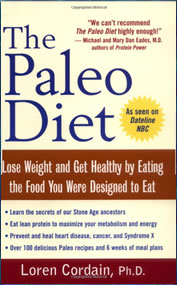 Paleo diet review loren cordain wrote the paleo diet based on his research about the probable diet of our human ancestors malvernweather